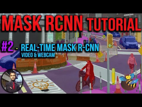 Mask RCNN Tutorial #2 – How to Run Real-Time Mask RCNN on Windows 10