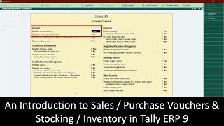 Introduction to Sales Purchase Vouchers and Inventory / Stocking in Tally ERP 9 - Lesson 8