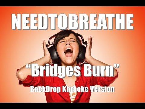 NEEDTOBREATHE Bridges Burn BackDrop Christian Karaoke