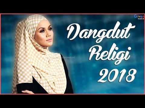 10 Lagu Dangdut  Religi Terbaru 2018