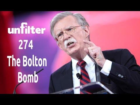 The Bolton Bomb | Unfilter 274