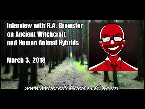 Ancient Witchcraft with RA Brewster - March 3, 2018