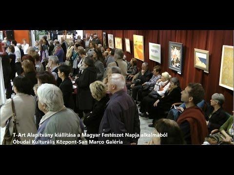 Óbuda a kultúra városa T-Art kiállítás a Magyar Festészet Napja alkalmából a Óbudán 2013