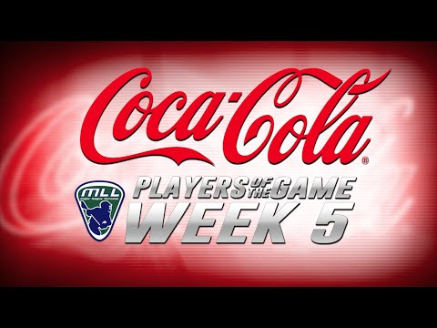 MLL Coca-Cola Players of the Game Week 5