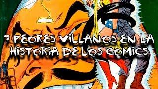 TOP: LOS 7 PEORES VILLANOS DE LOS COMICS | DrossRotzank