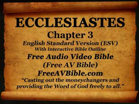 Bible Book 21  Ecclesiastes Complete 1-12, English Standard Version (ESV)  Read Along Bible