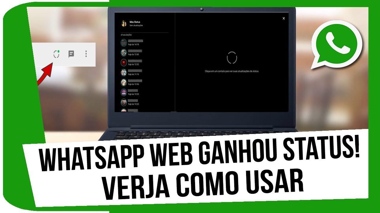Whatsapp Web Ganhou Status Verja Como Usar