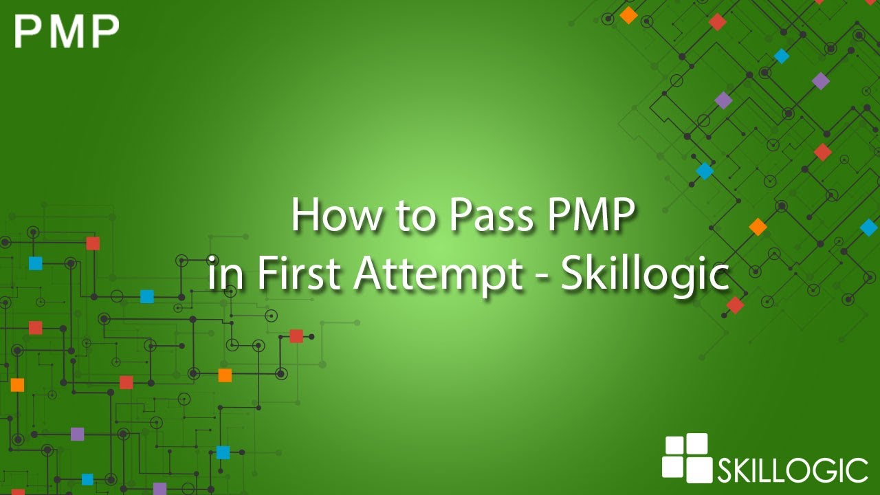 How To Pass Pmp In First Attempt Skillogic Youtube