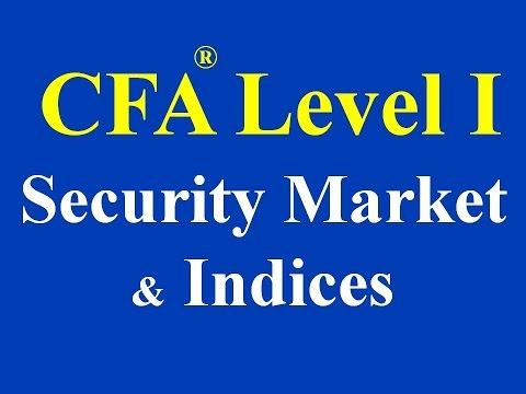 CFA level I- 2015- Security Market and Indices - Part  I (of 2)