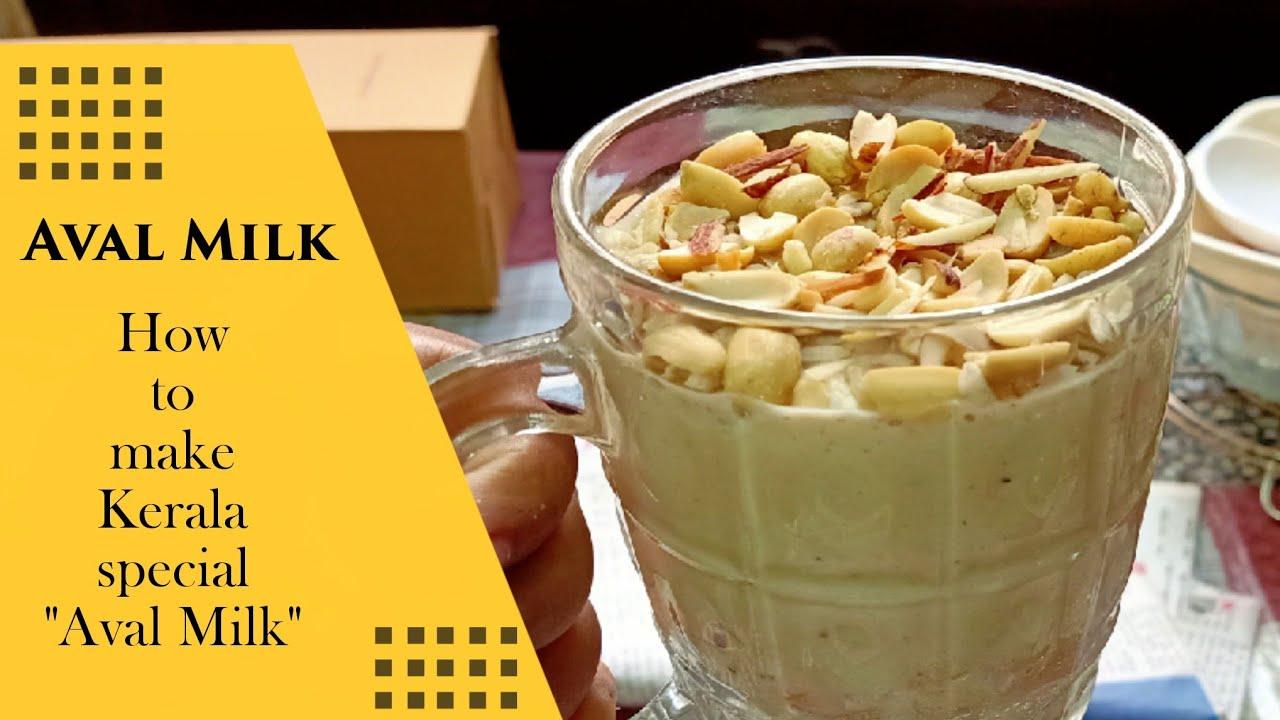 Aval Milk | How to make Aval Milk/ Avil Milk | Kerala Special Aval Milk