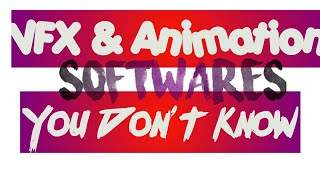 Animation, VFX, Film Making Software That You Never Knew| एनीमेशन सॉफ्टवेयर है कि आप नहीं जानते थे!