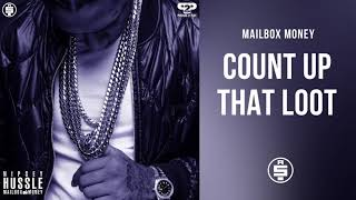 Count Up That Loot - Nipsey Hussle (Mailbox Money)