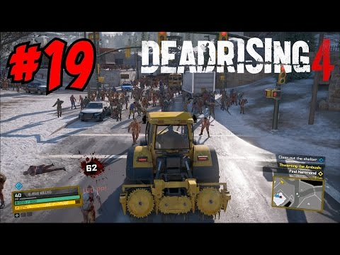 WRECKING ZOMBIES IN MY EPIC TRACTOR! - DEAD RISING 4 GAMEPLAY / WALKTHROUGH (Episode 19)