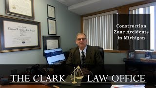 Construction Zone Accidents in Michigan