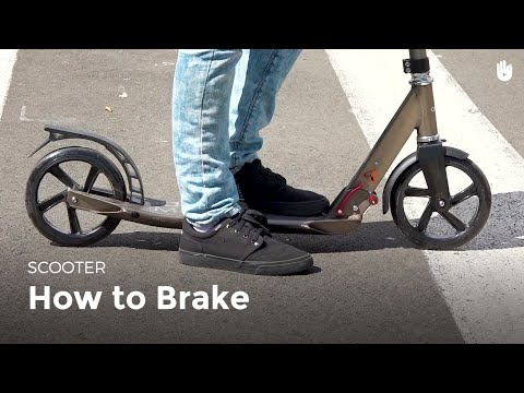 How to Brake | Scooter