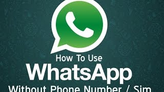Install WhatApp without a SIM card