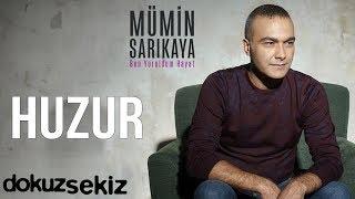 Mümin Sarıkaya - Huzur (Official Audio) Video