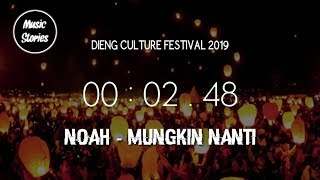Download Mp3 Noah Mungkin Nanti Live Dieng Culture Festival 2019