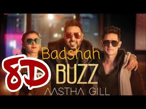8D Buzz Badshah Ft Aastha Gill Lyrical video