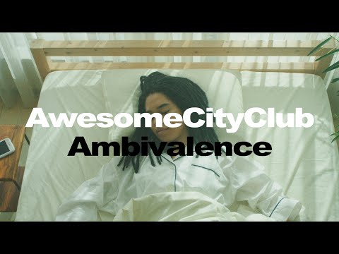 Awesome City Club / アンビバレンス