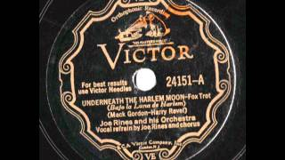 Victor 24151 - Joe Rines and his Orchestra - Underneath the Harlem Moon