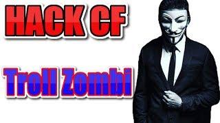 [Hướng Dẫn] Hack Cf Bay Trên Không Troll Zombie 2017