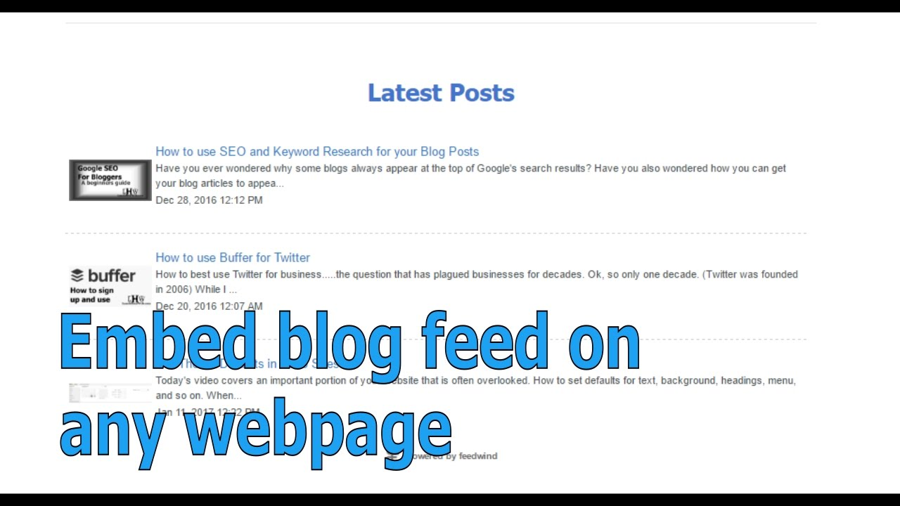 Embed Blog or RSS Feed into Webpage