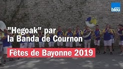 Fêtes de Bayonne 2019 | La Banda de Cournon