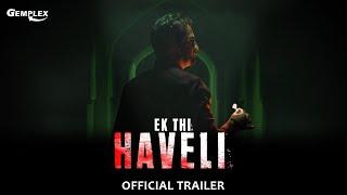 Ek Thi Haveli | Official Trailer | Hindi Dubbed Full Horror Film 2020 | New Horror Movie | Gemplex Thumb