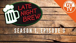 Season 1, Episode 3 | Late Night Brew