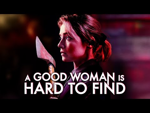 A Good Woman Is Hard to Find (2019) | Trailer | Sarah Bolger | Edward Hogg | Andrew Simpson