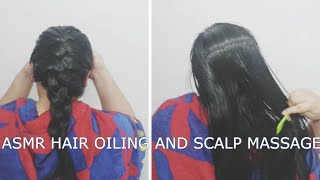 ASMR hair oiling and scalp massage french braid