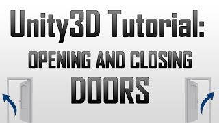 [Unity3D] Opening doors using raycasting in Unity3D
