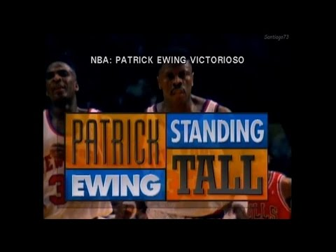 Patrick Ewing - Standing Tall (Subtitulado en Español)