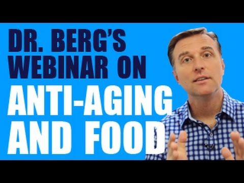 Dr. Berg hosts a webinar on AntiAging and food