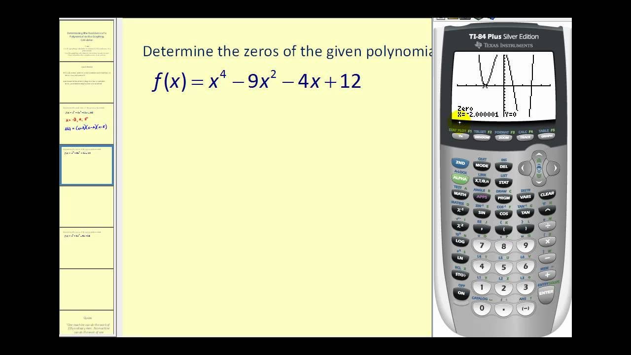 Determining the real zeros of a polynomial function on the ti8384 determining the real zeros of a polynomial function on the ti8384 falaconquin