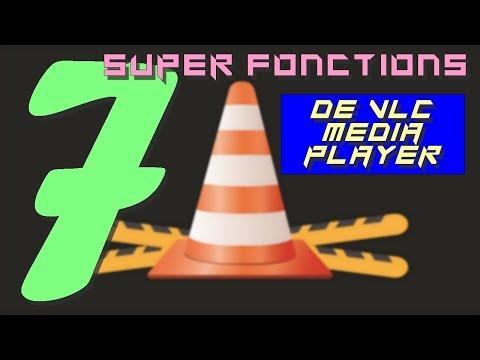 Comment utiliser les fonctions avancées de VLC Media Player ?