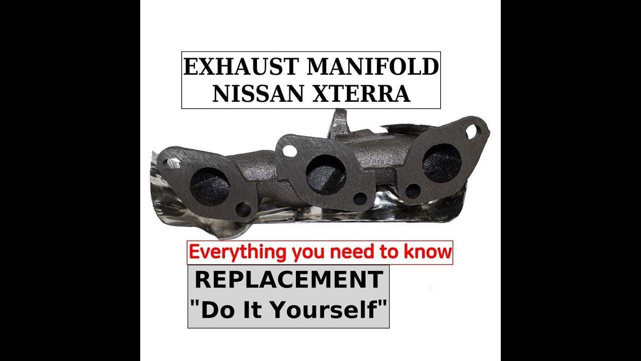 EXHAUST MANIFOLD - NISSAN XTERRA / FRONTIER V6  DIY