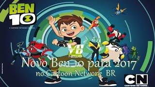 VB-News: Novo Ben 10 para 2017 no Cartoon Network BR