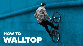 Как сделать волтоп на BMX (How to Walltop BMX)