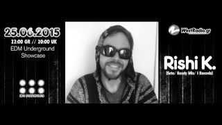Rishi K   @ EDM Underground Showcase 25 06 2015 Westradio