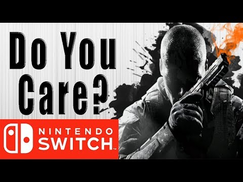 Do You Care if Call of Duty Comes to Nintendo Switch?
