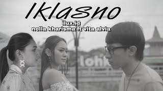 IKLASNO - ILUX ID ft NELLA KHARISMA & VITA ALVIA