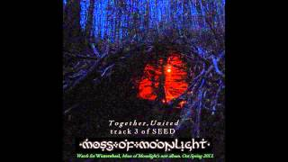 Watch Moss Of Moonlight Together United video