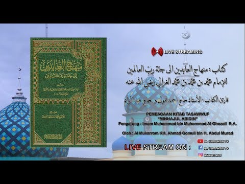Download KH. Ahmad Qomuli (Martapura) - 2019-07-12 Malam Sabtu - Kitab Minhajul Abidin MP3 & MP4