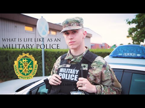 What Is Life Like As An Military Police Army US