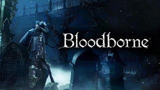 Bloodborne. Часть 1. Страшно...
