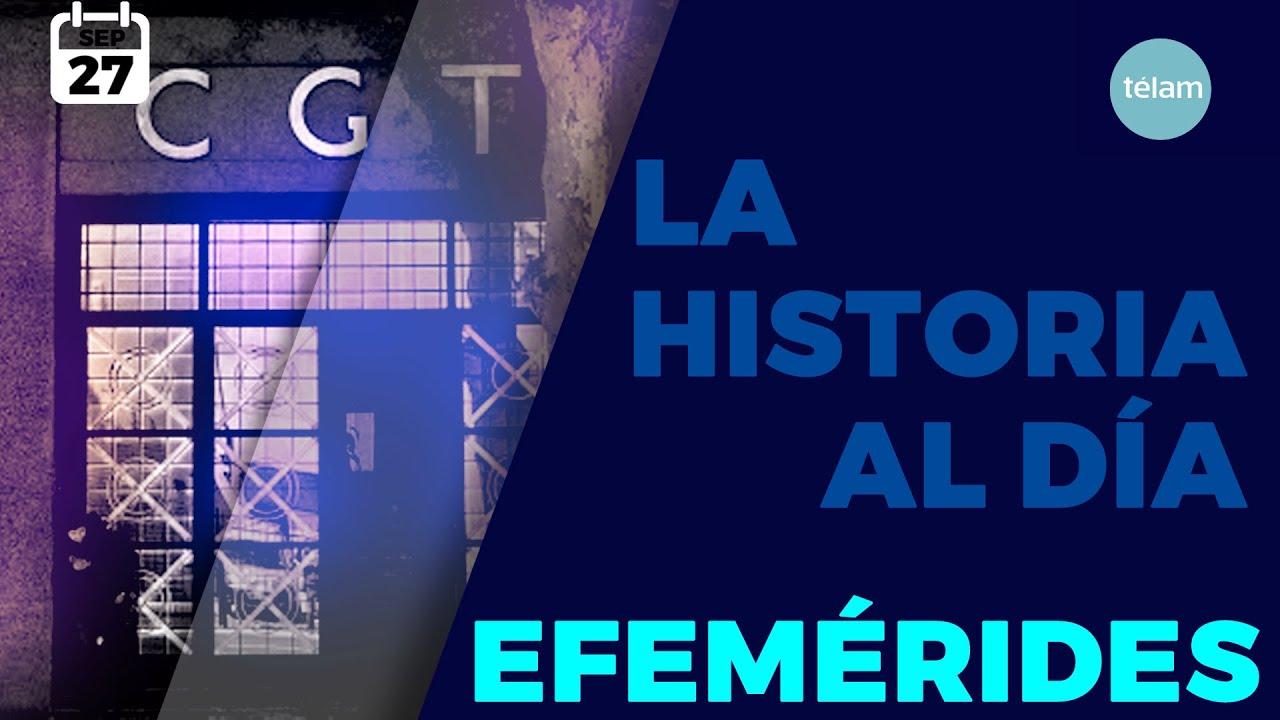 LA HISTORIA AL DÍA (EFEMÉRIDES 27 SEPTIEMBRE)