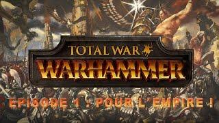 WARHAMMER TOTAL WAR - Episode 1