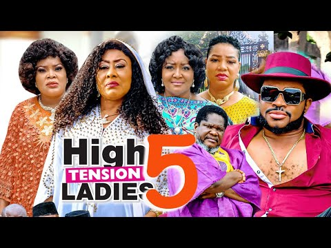 HIGH TENSION LADIES SEASON 5 (RECOMMENDED) UGEZU J. UGEZU 2021 Latest Nigerian Nollywood Movie 1080p